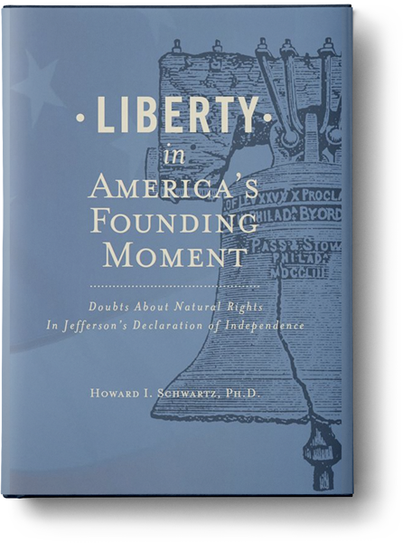 Liberty In America's Founding Moment: